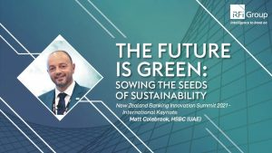 The Future is Green: Sowing the Seeds of Sustainability | Keynote, Matthew Colebrook, HSBC