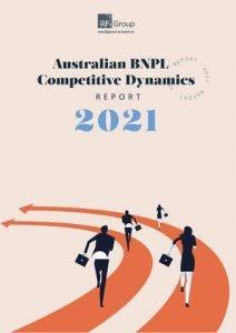 Australian BNPL Competitive Dynamics Report 2021